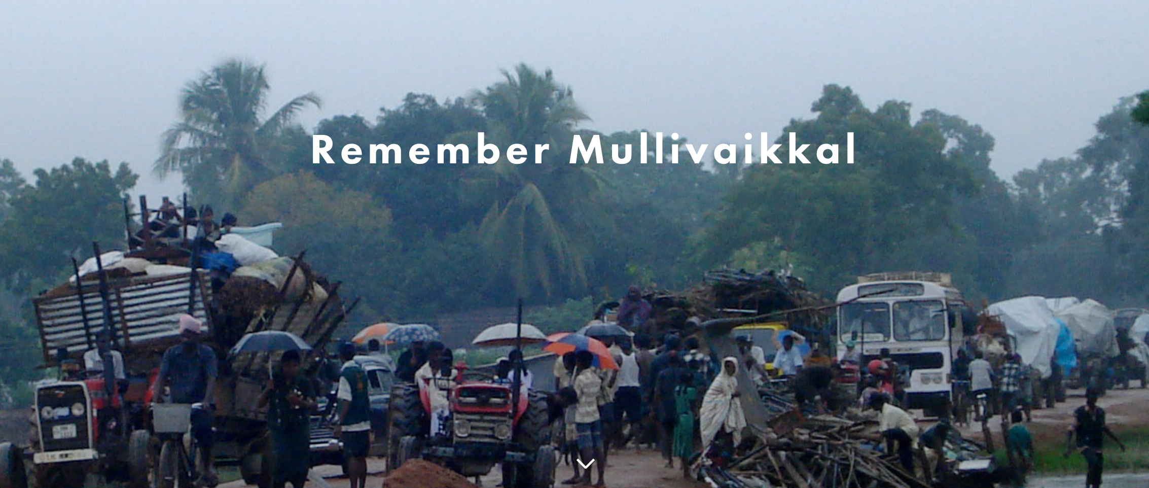 Remember Mullivaikkal' website launched to commemorate massacres